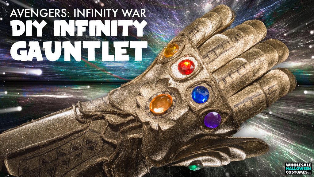 DIY Infinity Gauntlet Costume Upgrade